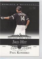 Paul Konerko 2005 ALCS MVP - 6 Hits /29