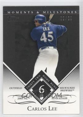 2007 Topps Moments & Milestones Black #145-6 - Carlos Lee (2005 NL Silver Slugger - 32 Home Runs) /29