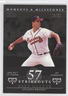 2007 Topps Moments & Milestones Black #15-57 - Greg Maddux (1993 NL Cy Young - 197 StrikeOuts) /29