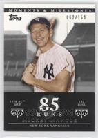 Mickey Mantle (1956 AL MVP - 132 Runs) /150