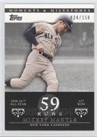 Mickey Mantle (1958 AL All-Star - 127 Runs) /150