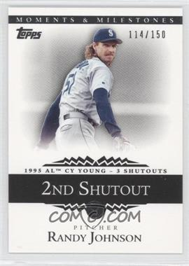 2007 Topps Moments & Milestones #53-2 - Randy Johnson (1995 AL Cy Young - 3 Shutouts) /150