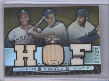 2007 Topps Triple Threads Triple Relic Combos Sepia #TTRC-60 - Mickey Mantle, Joe DiMaggio, Roberto Clemente /27