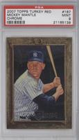 Mickey Mantle /1999 [PSA 9]