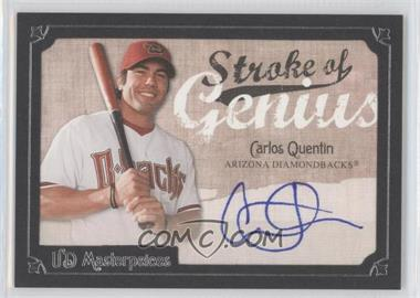 2007 UD Masterpieces - Stroke of Genius #SG-CQ - Carlos Quentin
