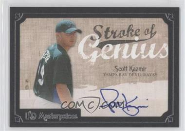 2007 UD Masterpieces Stroke of Genius #SG-SK - Scott Kazmir