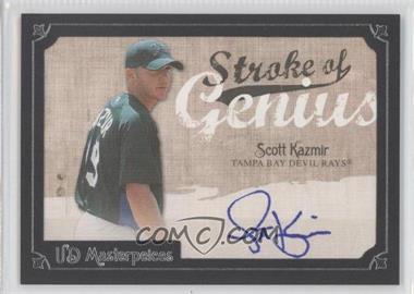 2007 UD Masterpieces Stroke of Genius #SG-SK - Scott Kazmir