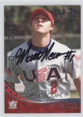 2007 USA Baseball - [Base] - Autographs #32 - Matt Newman