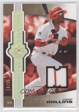 2007 Ultimate Collection - [Base] - Jersey #35 - Jimmy Rollins /50
