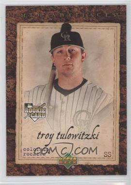 2007 Upper Deck Artifacts #100 - Troy Tulowitzki