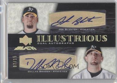 2007 Upper Deck Black - Illustrious Dual Autographs - Spectrum Gold #IL2-BB - Joe Blanton, Dallas Braden /15