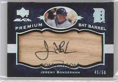 2007 Upper Deck Black - Premium Bat Barrel Autographs #PB-BO - Jeremy Bonderman /50