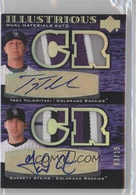 2007 Upper Deck Black Illustrious Dual Materials Autographs Spectrum Gold Patches #IL-TA - Troy Tulowitzki, Garrett Atkins /15