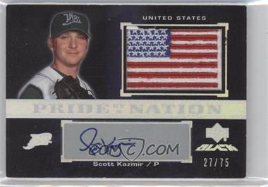 2007 Upper Deck Black Pride of a Nation Veteran Autographs #PN-SK - Scott Kazmir /75