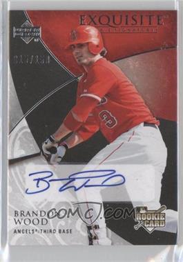2007 Upper Deck Exquisite Rookie Signatures - [Base] #147 - Brandon Wood /150