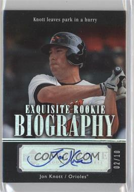 2007 Upper Deck Exquisite Rookie Signatures [???] #N/A - Jon Knott /10