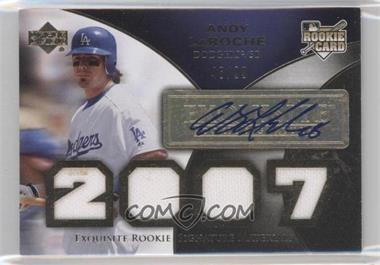 2007 Upper Deck Exquisite Rookie Signatures Gold #191 - Andy LaRoche /99