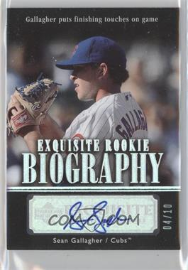 2007 Upper Deck Exquisite Rookie Signatures Rookie Biography Silver Spectrum #ERB-SG - Sean Gallagher /10