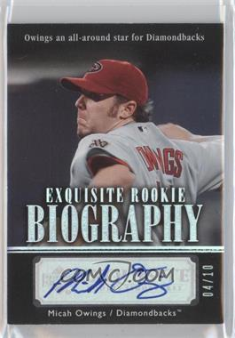 2007 Upper Deck Exquisite Rookie Signatures Rookie Biography Silver Spectrum #ERBN/A - Micah Owings /10