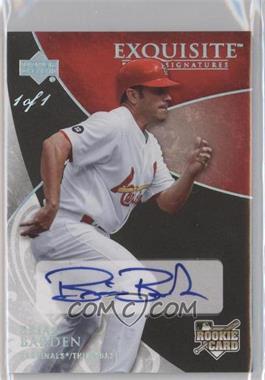 2007 Upper Deck Exquisite Rookie Signatures Silver Spectrum #150 - Brian Barden /1