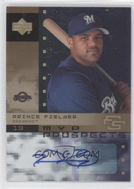 2007 Upper Deck Future Stars MVP Prospects Autographs #MVP-PF - Prince Fielder