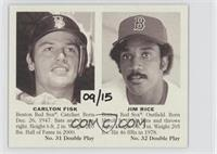 Carlton Fisk, Jim Rice /15
