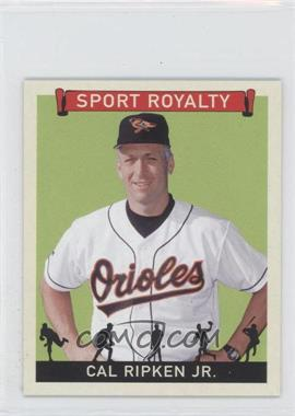2007 Upper Deck Goudey Sport Royalty #SR-CR - Cal Ripken Jr.