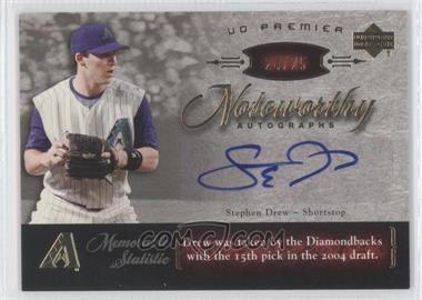 2007 Upper Deck Premier - Noteworthy Autographs - Gold #NW-SD - Stephen Drew /25