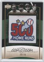 Babe Ruth, Jimmie Foxx, Mel Ott, Eddie Mathews /35