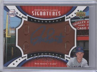 2007 Upper Deck Sweet Spot Classic Legendary Autograph Leather Blue Ink #SPS-SA - Ron Santo /75
