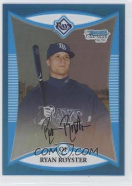 2008 Bowman Chrome - Prospects - Blue Refractor #BCP143 - Ryan Royster /150