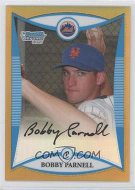 2008 Bowman Chrome - Prospects - Gold Refractor #BCP10 - Bobby Parnell /50