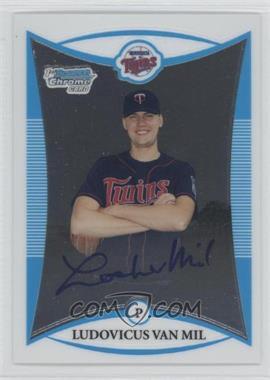 2008 Bowman Chrome - Prospects #BCP280 - Prospect Autographs - Ludovicus Van Mil
