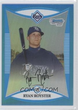 2008 Bowman Chrome Prospects Blue Refractor #BCP143 - Ryan Royster /150