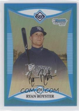 2008 Bowman Chrome Prospects Blue Refractor #BCP143 - Ryan Royster /150