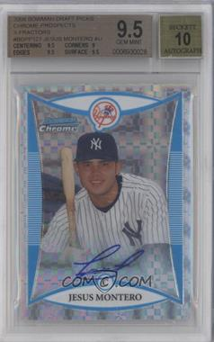 2008 Bowman Draft Picks & Prospects Prospects Chrome X-Fractor #BDPP127 - Jesus Montero [BGS 9.5]