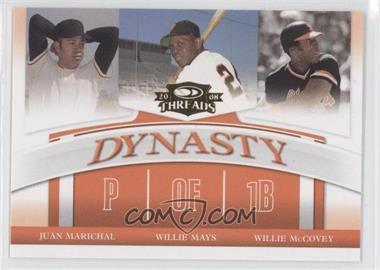 2008 Donruss Threads - Dynasty #D-3 - Juan Marichal, Willie Mays, Willie McCovey