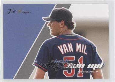 2008 Just Minors Just Autographs Silver Edition #78 - Loek Van Mil /25