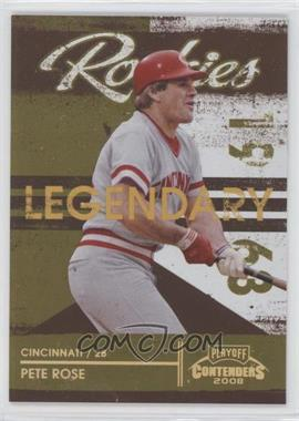 2008 Playoff Contenders Legendary Rookies Gold #2 - Pete Rose /250