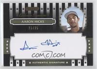 Aaron Hicks /25