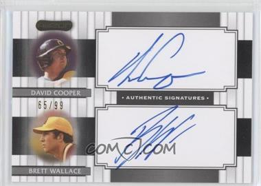 2008 Razor Signature Series Dual Signatures #DS-7 - David Cooper, Brett Wallace /99