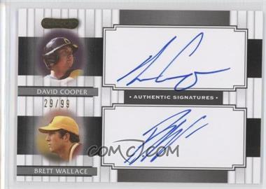 2008 Razor Signature Series Dual Signatures #DS-7 - David Cooper, Brett Wallace /99