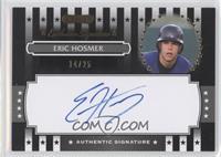 Eric Hosmer /25