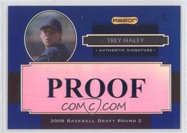 2008 Razor Signature Series Metal Proofs #AU-TH - Trey Haley /5