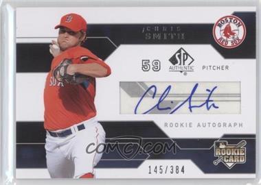 2008 SP Authentic - [Base] #183 - Chris Smith /384