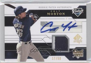 2008 SP Authentic Gold #114 - Colt Morton /50