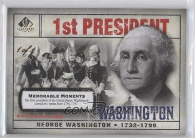 2008 SP Legendary Cuts - [Base] - Memorable Moments #104 - George Washington /1