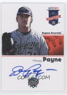 2008 TRISTAR PROjections - [Base] - Autographs [Autographed] #296 - Danny Payne