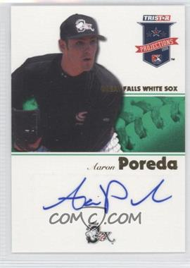 2008 TRISTAR PROjections Green Autographs [Autographed] #116 - Aaron Poreda /50