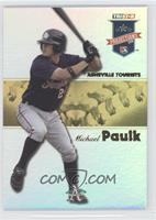 Michael Paulk /25